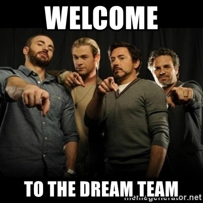 avengers pointing - WELCOME  TO THE DREAM TEAM