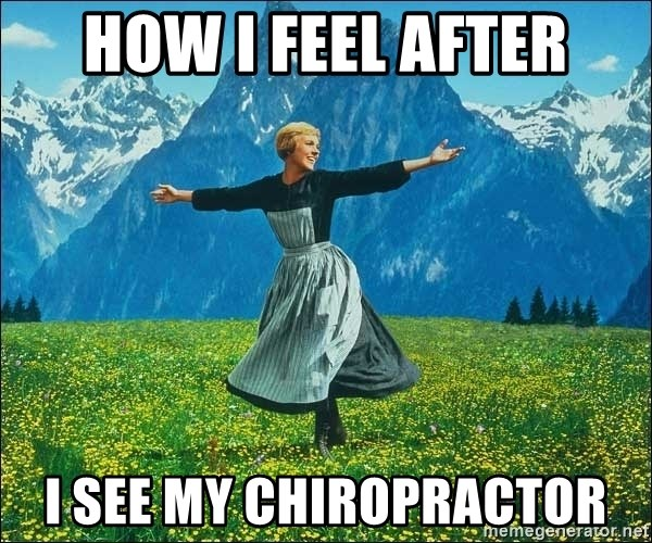 how i feel after i see my chiropractor look at all the things