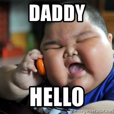 fat chinese kid - daddy hello