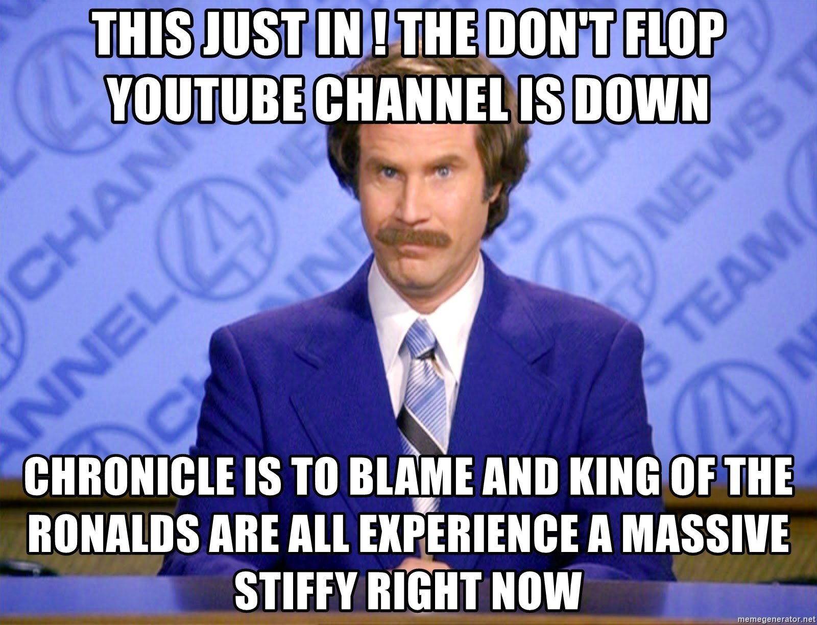 This just in ! The don't flop youtube channel is down