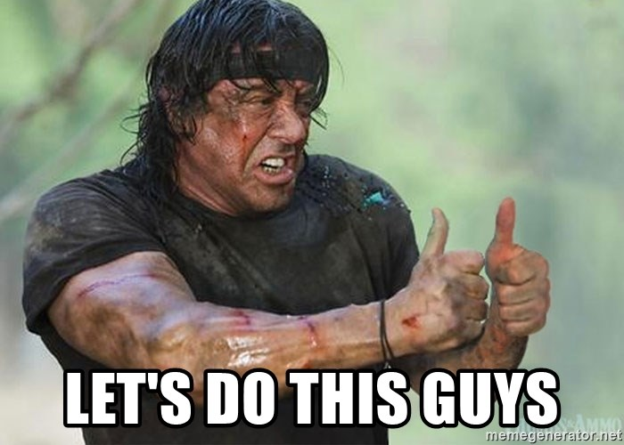 rambo thumbs up -  LeT's do this guys