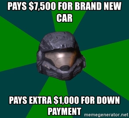 Halo Reach - PAYS $7,500 FOR BRAND NEW CAR PAYS EXTRA $1,000 FOR DOWN PAYMENT