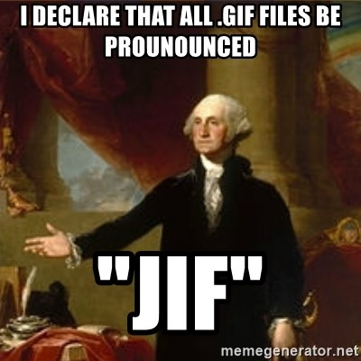 I declare that all  gif files be prounounced
