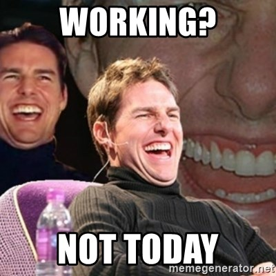 Tom Cruise laugh - Working? Not today