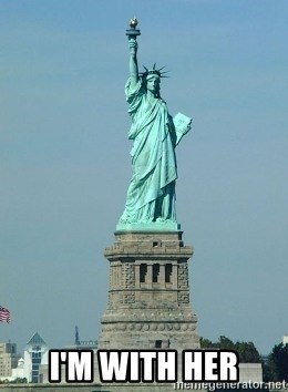 Statue of Liberty - I'm With Her