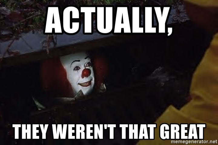 Pennywise Sewer - Actually,  They weren't that great