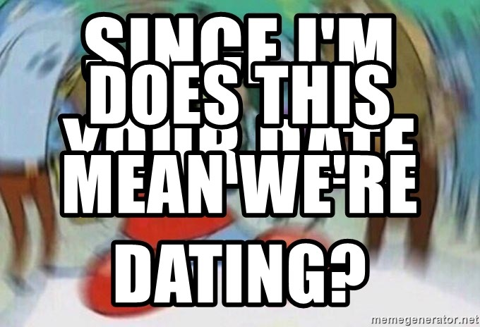 what does it mean when we are dating
