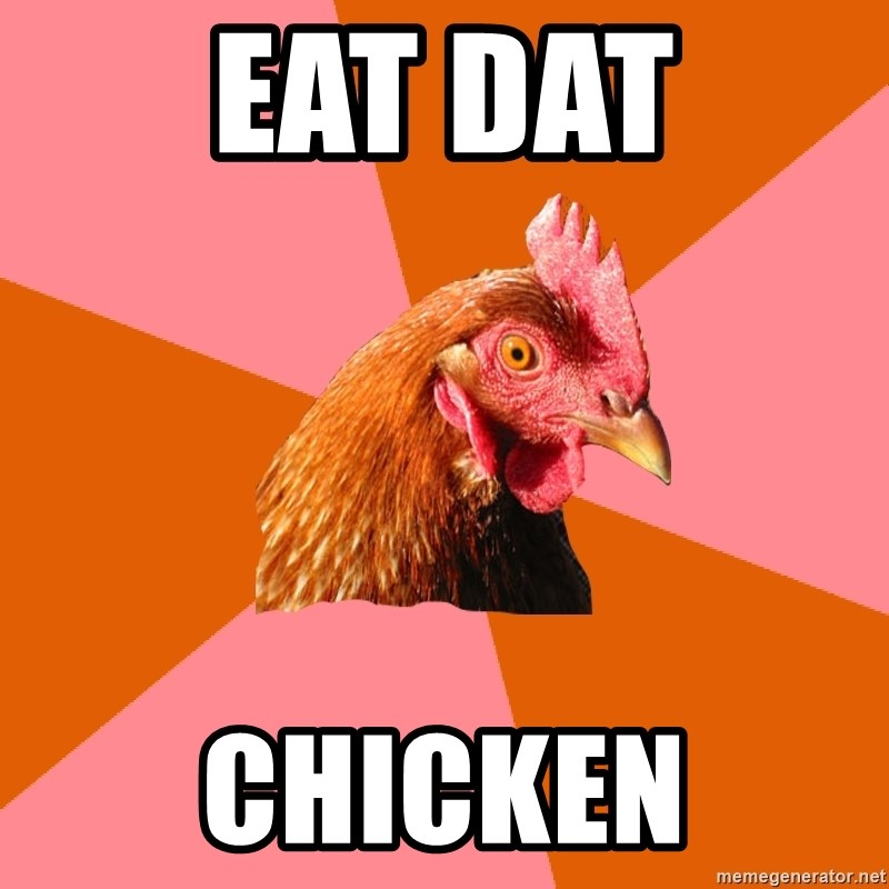 Anti Joke Chicken - Eat Dat Chicken