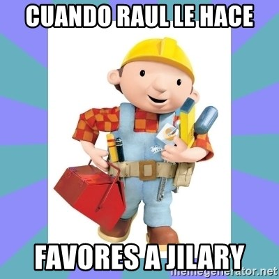 bob the builder - cuando raul le hace favores a jilary