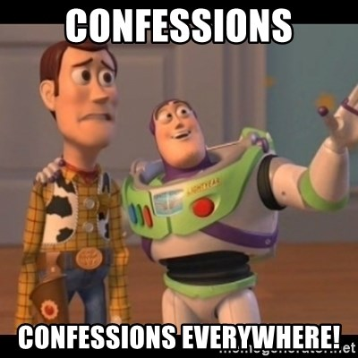 Toy Story buzz - Confessions confessions everywhere!