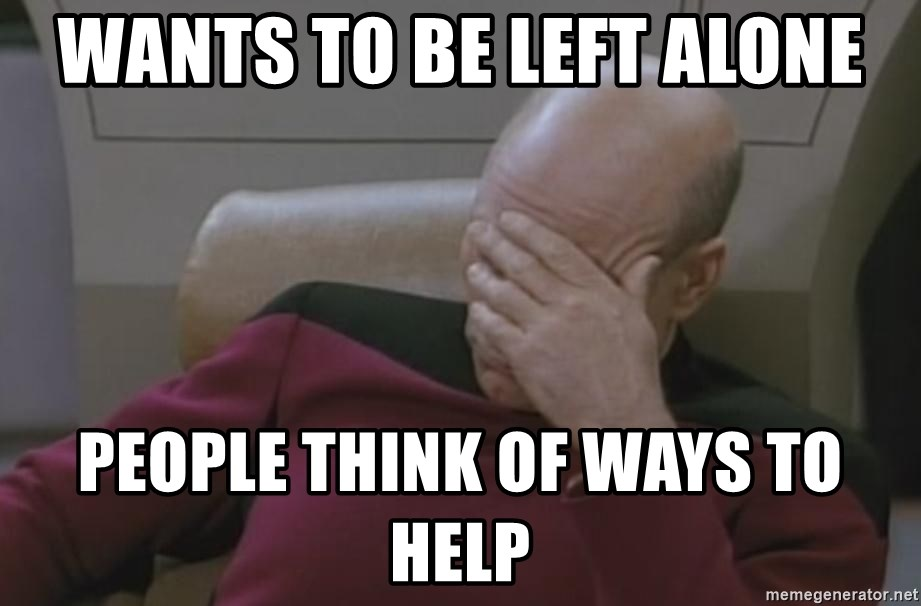 Picard - wants to be left alone people think of ways to help
