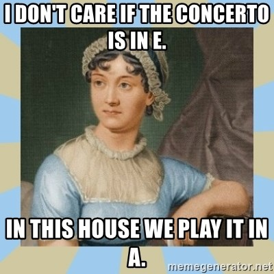 I Dont Care If The Concerto Is In E In This House We Play It In A