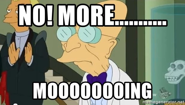 dr farnsworth - No! more........... moooooooing