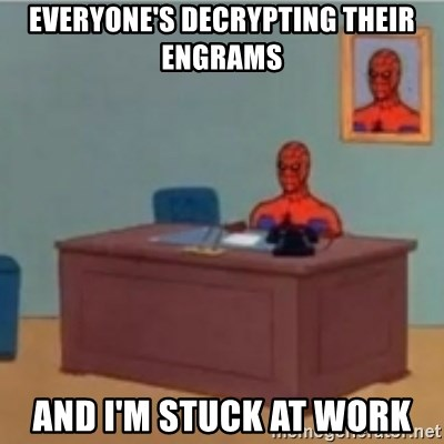 60s spiderman behind desk - Everyone's decrypting their engrams and I'm stuck at work