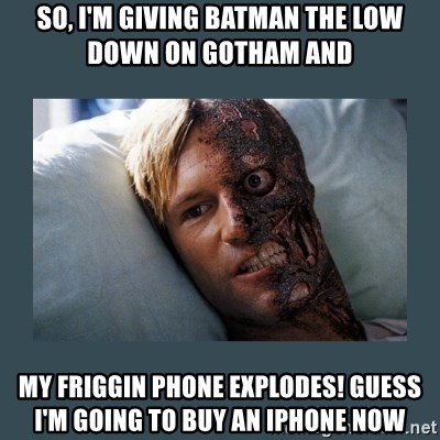 So Im Giving Batman The Low Down On Gotham And My Friggin Phone