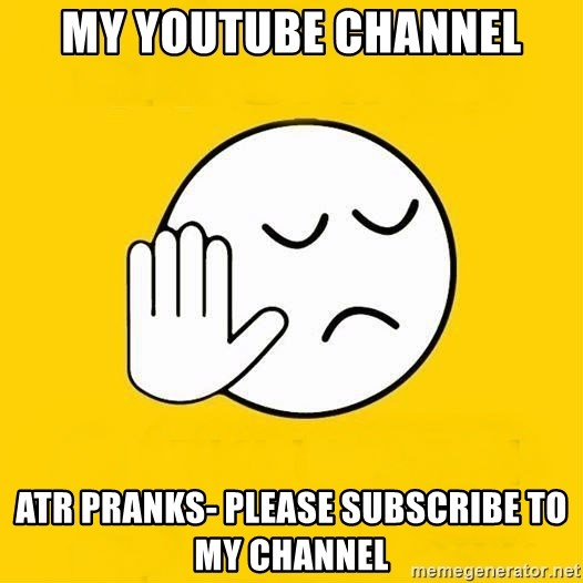 my youtube channel atr pranks please subscribe to my channel jo baka gujarati meme generator meme generator