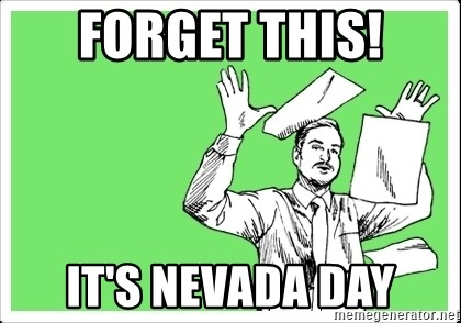 throw paper - FORGET THIS! it's nevada day