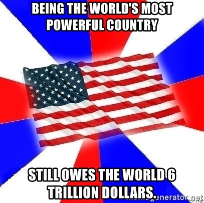 Being The Worlds Most Powerful Country Still Owes The World - 6 most powerful countries world