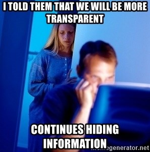Internet Husband - i told them that we will be more transparent continues hiding information