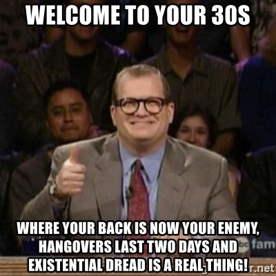 welcome to your 30s meme