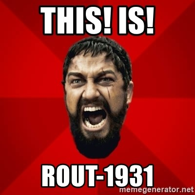 THIS IS SPARTAAA!!11!1 - This! is! ROUT-1931