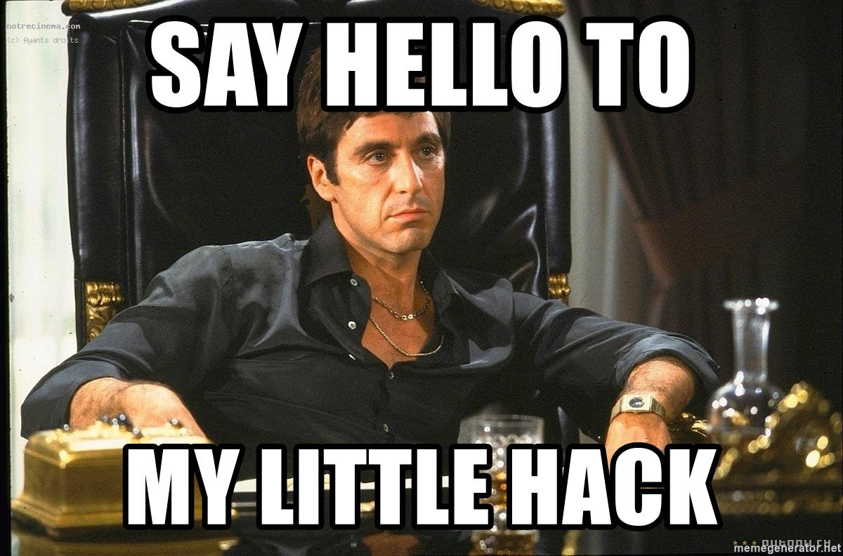 Scarface - SAY HELLO TO MY LITTLE HACK
