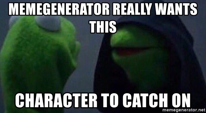 Evil kermit - memegenerator really wants this character to catch on
