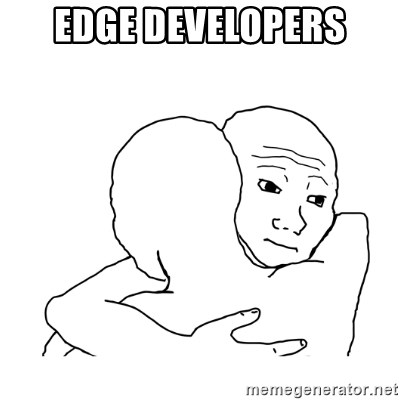 I know that feel bro blank - EDGE DEVELOPERS