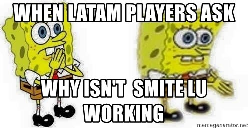 *Breath* BOI - When latam players ask  why isn't  Smite LU working