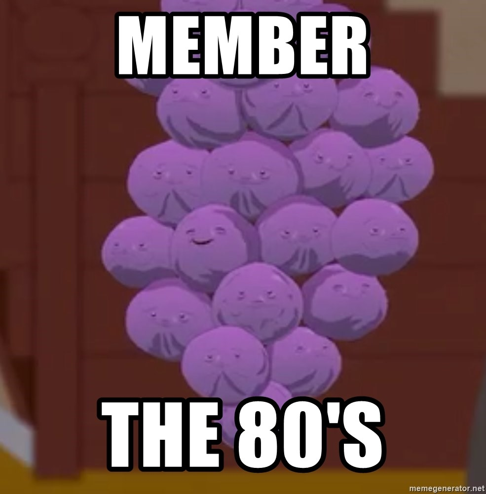 73950711 member the 80's member berries south park meme generator