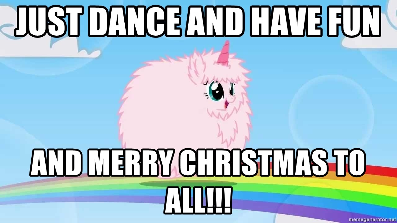 Just dance and have fun and merry christmas to all!!! - Pink fluffy ...