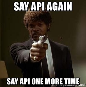 Jules Pulp Fiction - SAY API AGAIN SAY API ONE MORE TIME