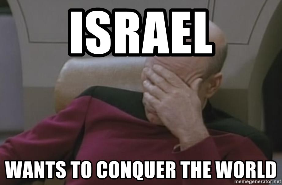 Picard - israel wants to conquer the world