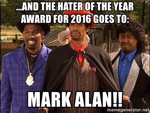 Dave Chappelle Player Haters - ...And the hater of the year award for 2016 goes to: MARK ALAN!!