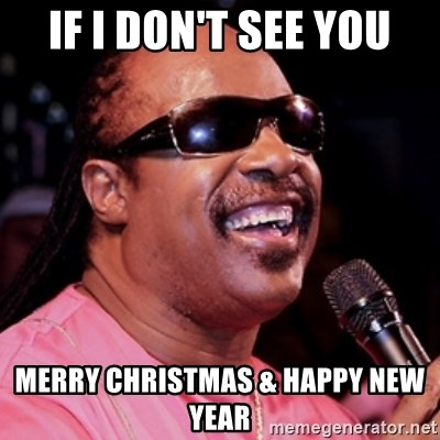 Stevie Wonder Christmas.If I Don T See You Merry Christmas Happy New Year Stevie