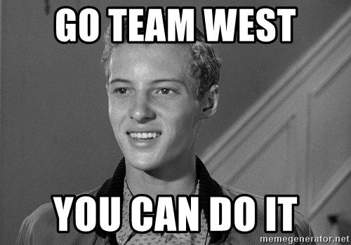 Eddie Haskell - Go Team West  You can do it