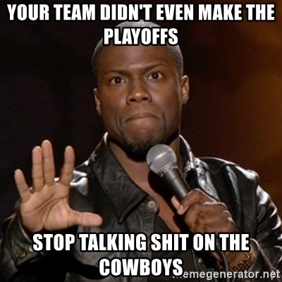 Kevin Hart - YOUR TEAM DIDN'T EVEN MAKE THE PLAYOFFS STOP TALKING SHIT ON THE COWBOYS