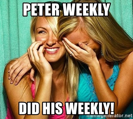 Laughing Whores - Peter Weekly did his weekly!