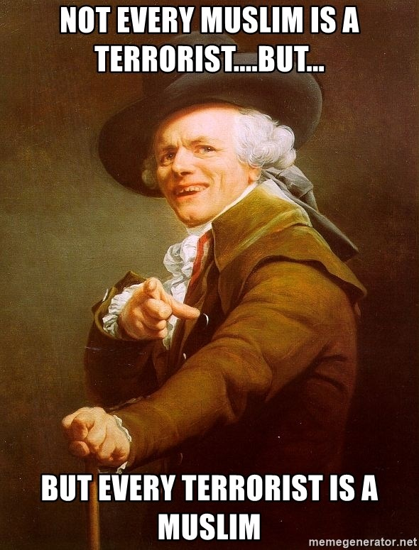 Joseph Ducreux - not every muslim is a terrorist....but... but every terrorist is a muslim