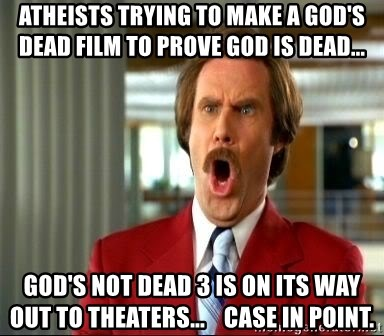 74684287 atheists trying to make a god's dead film to prove god is dead