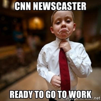 Alright Then Business Kid - cnn newscaster ready to go to work