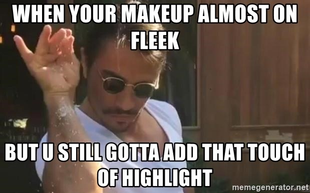 almost on fleek But u still gotta