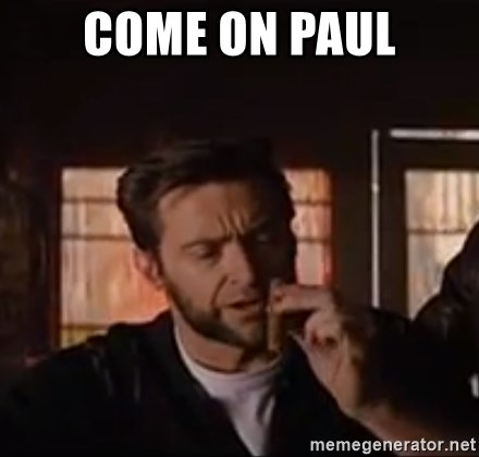 Wolverine First Class - COME ON PAUL