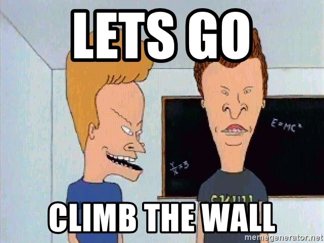 Beavis and butthead - Lets go  Climb the wall