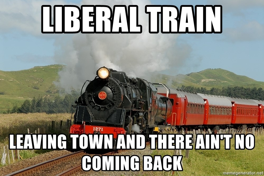 Success Train - liberal train leaving town and there ain't no coming back