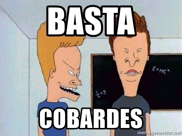 Beavis and butthead - Basta Cobardes