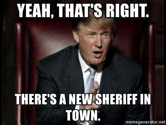 """Image result for """"New Sheriff in Town"""""""