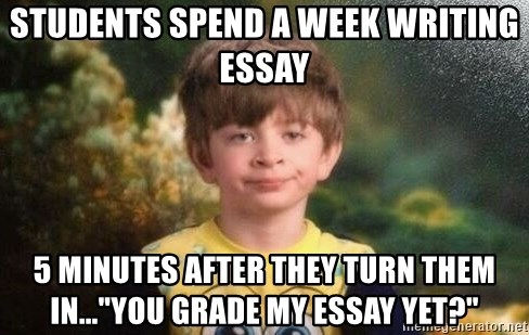 Students Spend A Week Writing Essay 5 Minutes After They Turn Them