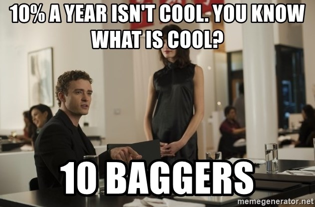 sean parker - 10% a year isn't cool. You know what is cool? 10 baggers