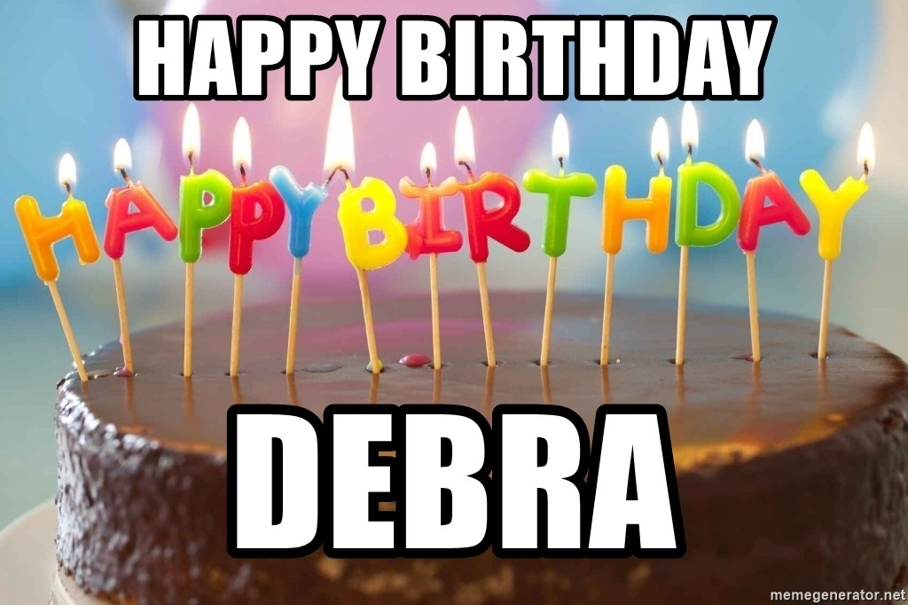 Happy Birthday DEbra
